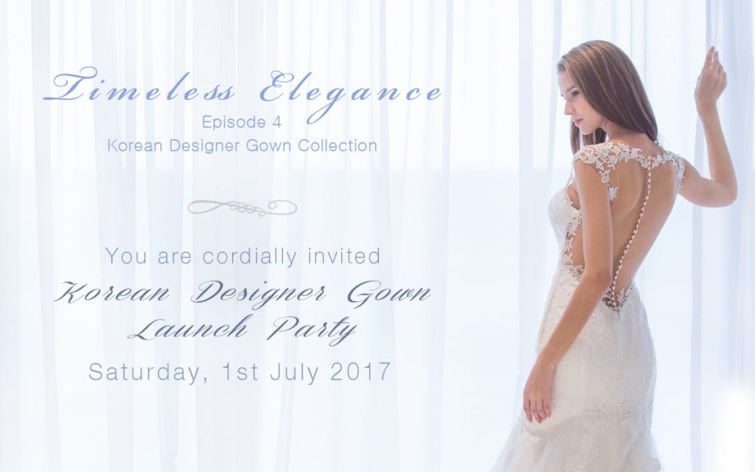 Korean Gown Launch Party- Timeless Elegance EP4